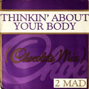 "2-Mad ‎- Thinkin' About Your Body (12"") (VG-/G-)"
